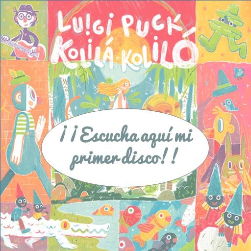 Kolilá Koliló - Escucha mi primer disco aquí