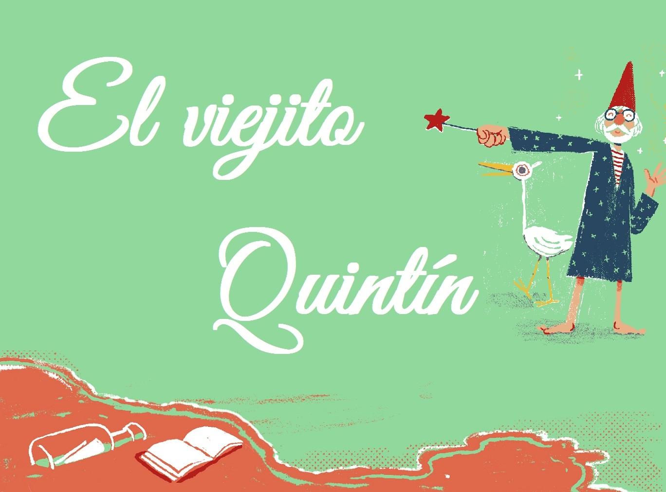 El viejito Quintin